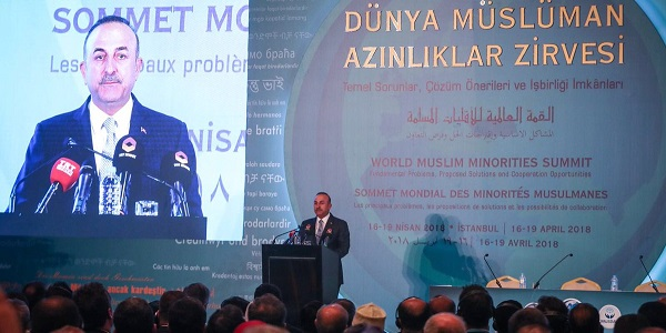 Foreign Minister Mevlüt Çavuşoğlu attended World Muslim Minorities Summit, 18 April 2018